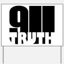 911 Truth Yard Sign