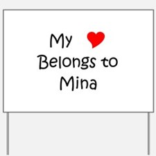 Funny Mina Yard Sign