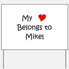 Cool Mikel Yard Sign
