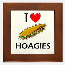 I Love Hoagies Framed Tile