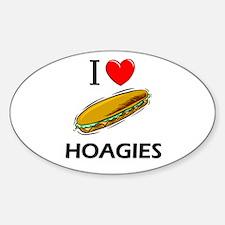 I Love Hoagies Oval Decal