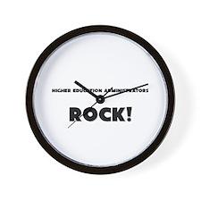 Higher Education Administrators ROCK Wall Clock