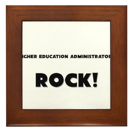 Higher Education Administrators ROCK Framed Tile