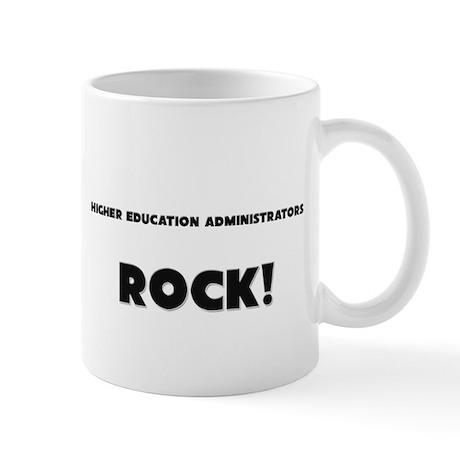 Higher Education Administrators ROCK Mug