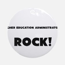 Higher Education Administrators ROCK Ornament (Rou