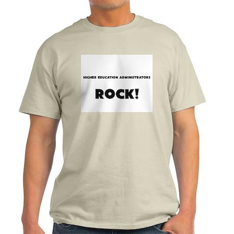 Higher Education Administrators ROCK Light T-Shirt