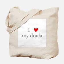 I love my doula Tote Bag