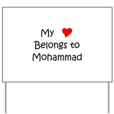 Mohammad Yard Sign