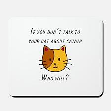 Cat Nip Mousepad