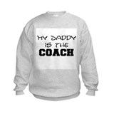 Daddy is the coach Crew Neck