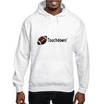 Touchdown! Hooded Sweatshirt