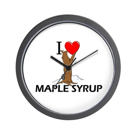 I Love Maple Syrup Wall Clock