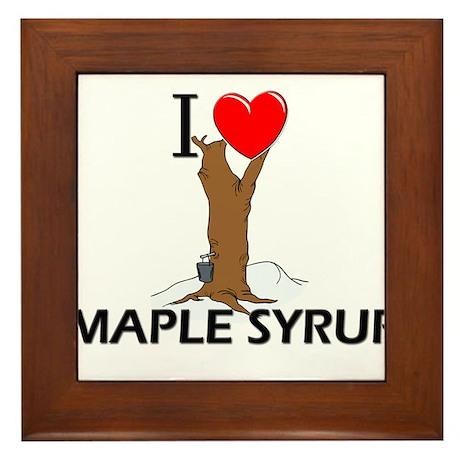 I Love Maple Syrup Framed Tile