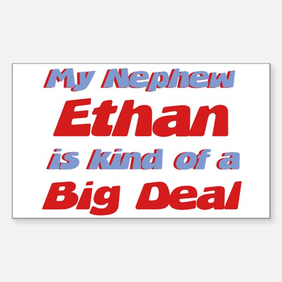 Nephew Ethan - Big Deal Rectangle Decal