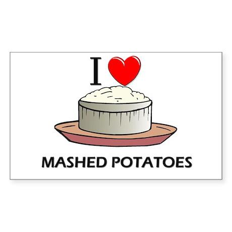 I Love Mashed Potatoes Rectangle Sticker