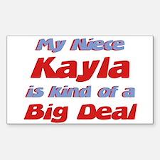 Niece Kayla - Big Deal Rectangle Decal