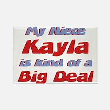 Niece Kayla - Big Deal Rectangle Magnet