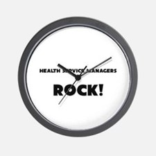 Health Service Managers ROCK Wall Clock