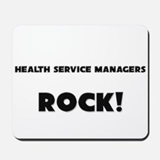 Health Service Managers ROCK Mousepad