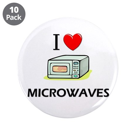 "I Love Microwaves 3.5"" Button (10 pack)"