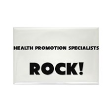 Health Promotion Specialists ROCK Rectangle Magnet