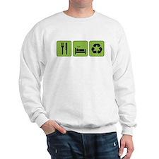 Eat, Sleep & Recycle Sweatshirt