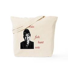 Sarah Palin fish hunt vote Tote Bag