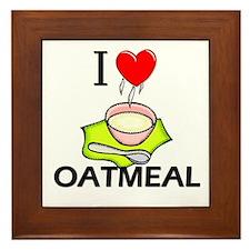 I Love Oatmeal Framed Tile