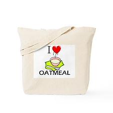 I Love Oatmeal Tote Bag