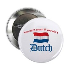"""You Ain't Much (2) 2.25"""" Button (10 pack)"""