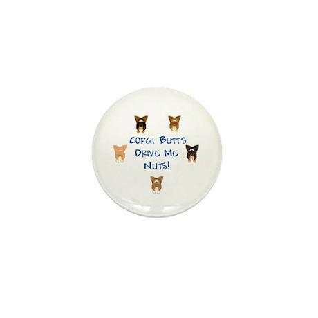 Corgi Butts Drive Me Nuts Mini Button