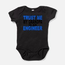 Trust Me My Grandpa Is An Engineer Body Suit