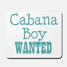 cabana boy wanted Mousepad