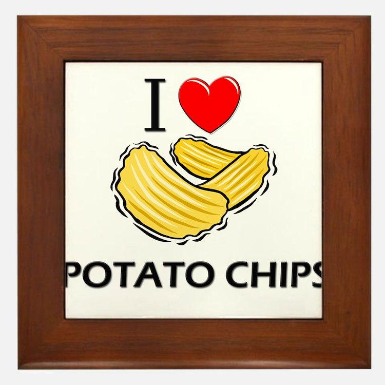 I Love Potato Chips Framed Tile