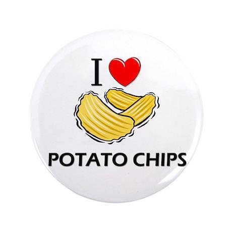 """I Love Potato Chips 3.5"""" Button"""