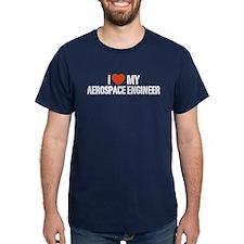 I Love My Aerospace Engineer T-Shirt