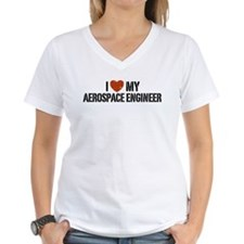 I Love My Aerospace Engineer Shirt