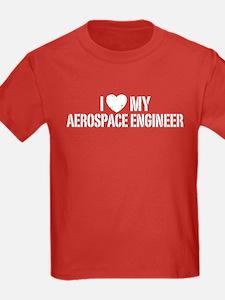 I Love My Aerospace Engineer T