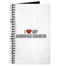 I Love My Aerospace Engineer Journal