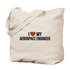 I Love My Aerospace Engineer Tote Bag