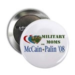 """Military Moms for McCain Palin 2.25"""" Button"""