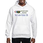 Military Moms for McCain Palin Hooded Sweatshirt