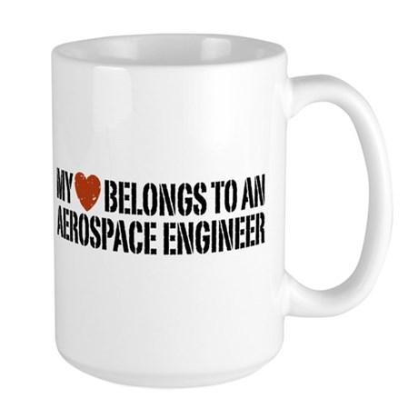 My Heart Belongs to an Aerospace Engineer Large Mu