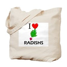 I Love Radishs Tote Bag