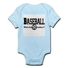 Baseball, what else matters? Infant Bodysuit