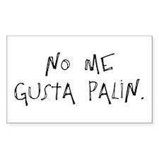 """No Me Gusta Palin"" Rectangle Decal"