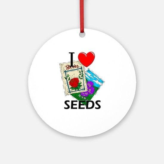 I Love Seeds Ornament (Round)