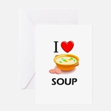 I Love Soup Greeting Card