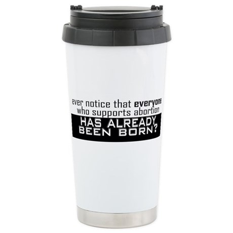 ...Already Born! Stainless Steel Travel Mug