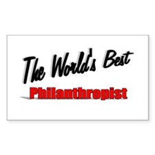 """The World's Best Philanthropist"" Decal"